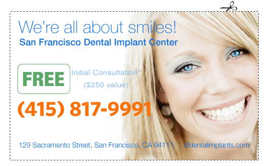 Affordable, Even Cheap Dental Implants, San Francisco, CA